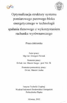 Recenzja rozprawy doktorskiej mgra inż. Grzegorza Nowaka pt. Optymalizacja struktury systemu pomiarowego parowego bloku energetycznego w technologii spalania tlenowego z wykorzystaniem rachunku wyrównawczego