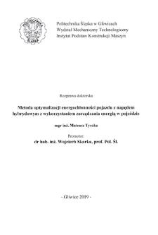 Recenzja rozprawy doktorskiej mgra inż. Mateusza Tyczki pt. Metoda optymalizacji energochłonności pojazdu z napędem hybrydowym z wykorzystaniem zarządzania energią w pojeździe