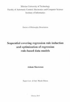 Recenzja rozprawy doktorskiej mgra inż. Adama Skowrona pt. Sequential covering regression rule induction and optimization of regression rule-based data models