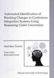 Automated identification of breaking changes in continuous integration systems using under uncertainty reasoning