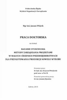 Recenzja rozprawy doktorskiej mgra inż. Janusza Wójcika pt. Badanie stosowania metody zarządzania projektami w małych i średnich przedsiębiorstwach dla przygotowania produkcji nowego wyrobu
