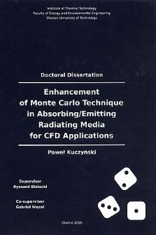 Recenzja rozprawy doktorskiej mgra inż. Pawła Kuczyńskiego pt. Enhancement of Monte Carlo technique in absorbing/emitting radiating media for CFD applications