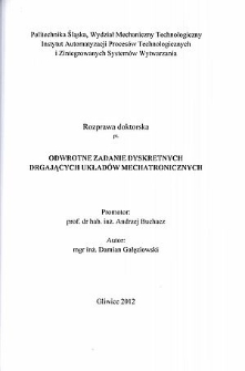 Recenzja rozprawy doktorskiej mgra inż. Damiana Gałęziowskigego pt. Odwrotne zadanie dyskretnych drgających układów mechatronicznych