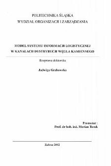 Recenzja rozprawy doktorskiej mgr inż. Jadwigi Grabowskiej pt. Model systemu informacji logistycznej w kanałach dystrybucji węgla kamiennego
