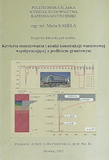 Recenzja rozprawy doktorskiej mgr inż. Marty Kadela pt. Kryteria modelowania i analiz konstrukcji warstwowych współpracujących z podłożem gruntowym