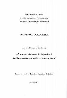 Recenzja rozprawy doktorskiej mgra inż. Krzysztofa Kawlewskiego pt. Aktywne sterowanie drganiami mechatronicznego układu napędowego