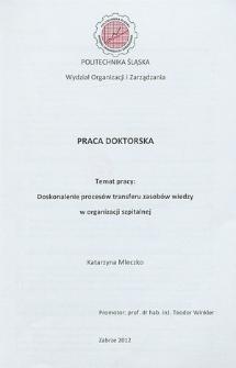Recenzja rozprawy doktorskiej mgr inż. Katarzyny Mleczko pt. Doskonalenie procesów transferu zasobów wiedzy w organizacji szpitalnej