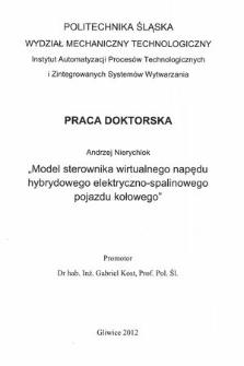 Recenzja rozprawy doktorskiej mgra inż. Andrzeja Nierychloka pt. Model sterownika wirtualnego napędu hybrydowego elektryczno-spalinowego pojazdu kołowego