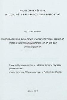 Recenzja rozprawy doktorskiej mgr Doroty Smalcerz pt. Kinetyka utleniania S(IV) tlenem w obecności jonów wybranych metali w warunkach reprezentatywnych dla wód atmosferycznych