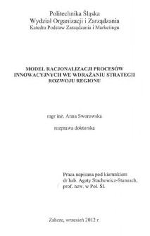 Recenzja rozprawy doktorskiej mgr inż. Anny Sworowskiej pt. Model racjonalizacji procesów innowacyjnych we wdrażaniu strategii rozwoju regionu