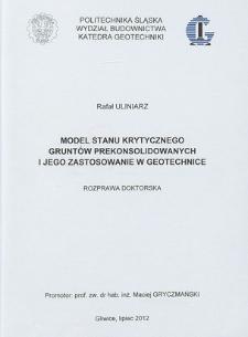 Recenzja rozprawy doktorskiej mgra inż. Rafała Uliniarza pt. Model stanu krytycznego gruntów prekonsolidowanych i jego zastosowanie w geotechnice