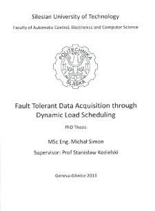 Recenzja rozprawy doktorskiej mgra inż. Michała Simona pt. Fault tolerant data acquisition through dynamic load scheduling