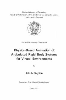 Recenzja rozprawy doktorskiej mgra inż. Jakuba Stępnia pt. Physics-based animation of articulated rigid body systems for virtual environments