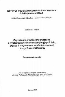 Recenzja rozprawy doktorskiej mgra Sebastiana Szopy pt. Zagrożenia środowiska związane z występowaniem form specjacyjnych talu, arsenu i antymonu w wodach i osadach dennych rzeki Kłodnicy