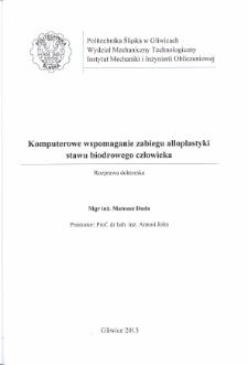 Recenzja rozprawy doktorskiej mgra inż. Mateusza Dudy pt. Komputerowe wspomaganie zabiegu alloplastyki stawu biodrowego człowieka