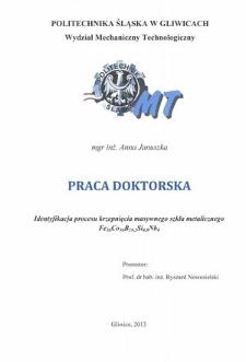 Recenzja rozprawy doktorskiej mgr inż. Anny Januszki pt. Identyfikacja procesu krzepnięcia masywnego szkła metalicznego Fe36Co36B19,2Si4,8Nb4
