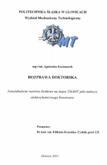 Recenzja rozprawy doktorskiej mgr inż. Agnieszki Kaczmarek pt. Nanotubularne warstwy tlenkowe na stopie Ti6Al4V jako matryce elektrochemicznego biosensora
