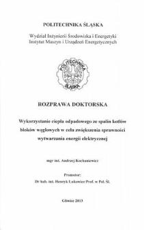 Recenzja rozprawy doktorskiej mgra inż. Andrzeja Kochaniewicza pt. Wykorzystanie ciepła odpadowego ze spalin kotłów bloków węglowych w celu zwiększenia sprawności wytwarzania energii elektrycznej