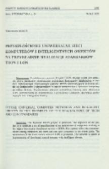 Przyszłościowe uniwersalne sieci komputerów i inteligentnych obiektów na przykładzie realizacji standardów TRON i LON