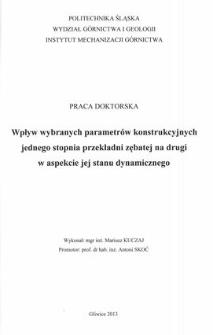 Recenzja rozprawy doktorskiej mgra inż. Mariusza Kuczaja pt. Wpływ wybranych parametrów konstrukcyjnych jednego stopnia przekładni zębatej na drugi w aspekcie jej stanu dynamicznego