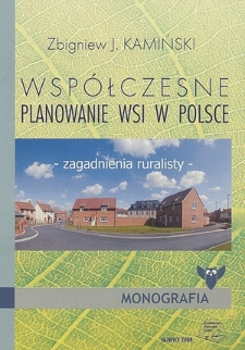 Współczesne planowanie wsi w Polsce : zagadnienia ruralisty