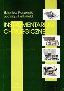Instrumentarium chirurgiczne