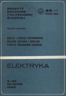 Analiza i synteza tyrystorowych układów zasilania i regulacji pewnych odbiorników łukowych