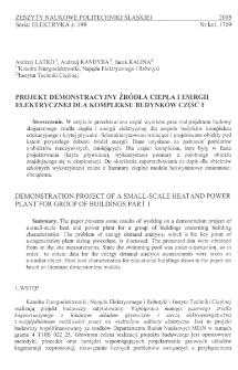 Projekt demonstracyjny źródła ciepła i energii elektrycznej dla kompleksu budynków. Cz. 1