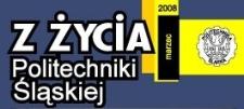 Z Życia Politechniki Śląskiej, Nr 7 (183), kwiecień 2008