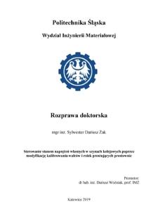 Recenzja rozprawy doktorskiej mgra inż. Sylwestra Dariusza Żaka pt. Sterowanie stanem naprężeń własnych w szynach kolejowych poprzez modyfikację kalibrowania walców i rolek prostujących prostownic