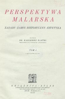 Perspektywa malarska : zasady, zarys historyczny, estetyka. T. 1