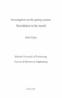 Recenzja rozprawy doktorskiej mgra inż. Rafała Dojki pt. Investigation on the gating system : reoxidation in the mould