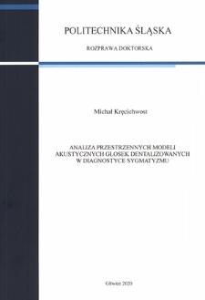 Analiza przestrzennych modeli akustycznych głosek dentalizowanych w diagnostyce sygmatyzmu