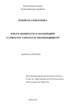 Recenzja rozprawy doktorskiej mgr Katarzyny Wybrańczyk pt. Wpływ kompetencji menedżerów na procesy naprawcze przedsiębiorstw