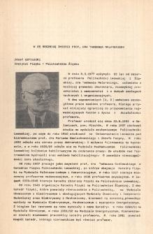 W 25 rocznicę śmierci prof. dra Tadeusza Malarskiego