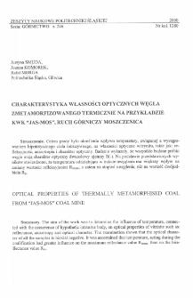 """Charakterystyka własności optycznych węgla zmetamorfizowanego termicznie na przykładzie KWK """"Jas-Mos"""", Ruch Górniczy Moszczenica"""
