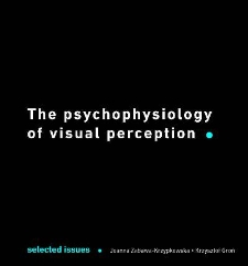 The psychophysiology of visual perception : selected issues
