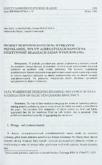 Projekt hurtowni danych na wybranym przykładzie; wpływ agregatyzacji danych na efektywność realizacji zadań wyszukiwania