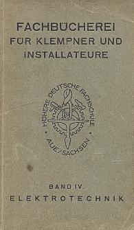 Fachbücherei für Klempner und Installateure. Bd. 4, Elektrotechnik