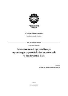 Recenzja rozprawy doktorskiej mgra inż. Marcina Jasińskiego pt. Modelowanie i optymalizacja wybranego typu obiektów mostowych w środowisku BIM