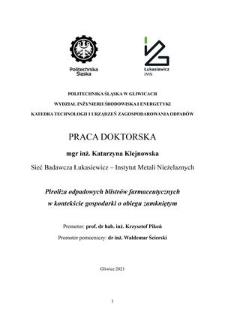 Recenzja rozprawy doktorskiej mgr inż. Katarzyny Klejnowskiej pt. Piroliza odpadowych blistrów farmaceutycznych w kontekście gospodarki o obiegu zamkniętym