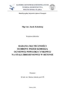 Recenzja rozprawy doktorskiej mgra inż. Jacka Kołodzieja pt. Badania skuteczności ochrony przed korozją ogniowej powłoki cynkowej na stali zbrojeniowej w betonie