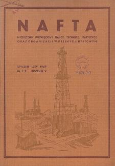 Nafta : miesięcznik poświęcony nauce, technice, statystyce oraz organizacji w polskim przemyśle naftowym, R. 5, Nr 1 - 2