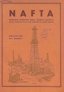 Nafta : miesięcznik poświęcony nauce, technice, statystyce oraz organizacji w polskim przemyśle naftowym, R. 5, Nr 4