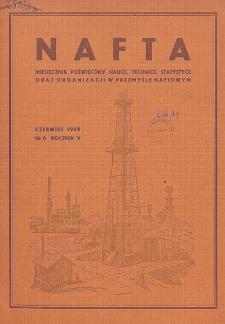 Nafta : miesięcznik poświęcony nauce, technice, statystyce oraz organizacji w polskim przemyśle naftowym, R. 5, Nr 6
