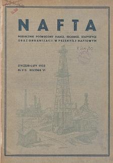 Nafta : miesięcznik poświęcony nauce, technice, statystyce oraz organizacji w polskim przemyśle naftowym, R. 6, Nr 1 - 2