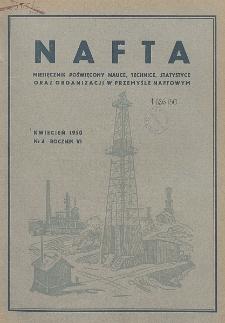 Nafta : miesięcznik poświęcony nauce, technice, statystyce oraz organizacji w polskim przemyśle naftowym, R. 6, Nr 4