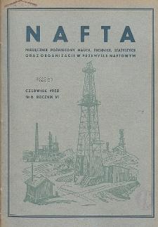 Nafta : miesięcznik poświęcony nauce, technice, statystyce oraz organizacji w polskim przemyśle naftowym, R. 6, Nr 6