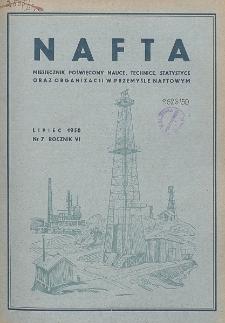 Nafta : miesięcznik poświęcony nauce, technice, statystyce oraz organizacji w polskim przemyśle naftowym, R. 6, Nr 7