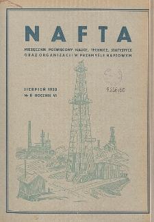 Nafta : miesięcznik poświęcony nauce, technice, statystyce oraz organizacji w polskim przemyśle naftowym, R. 6, Nr 8